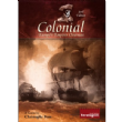 Colonial : Europe's Empires Overseas